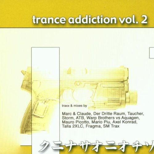 Trance Addiction, Vol. 2