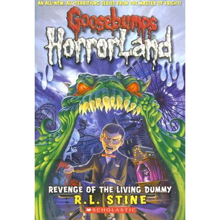 Revenge of the Living Dummy (Goosebumps Horrorland #1) - Slappy The Dummy