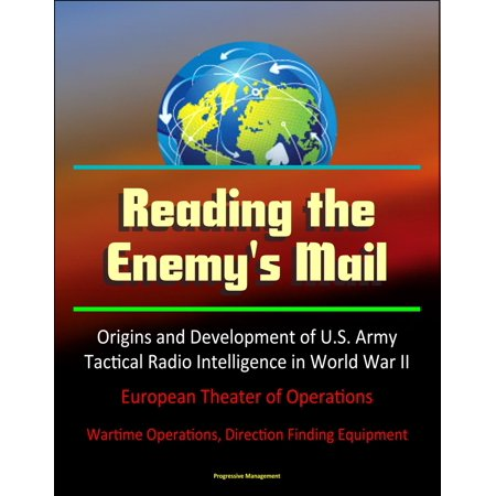 Reading the Enemy's Mail: Origins and Development of U.S. Army Tactical Radio Intelligence in World War II, European Theater of Operations - Wartime Operations, Direction Finding Equipment - eBook - The Origin Of Halloween In Europe