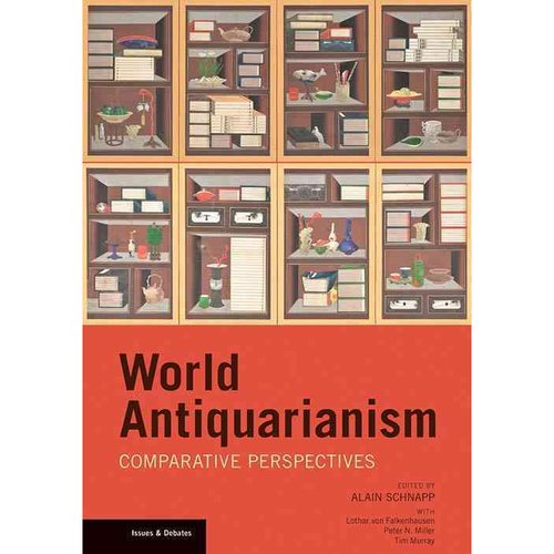 World Antiquarianism: Comparitive Perspectives