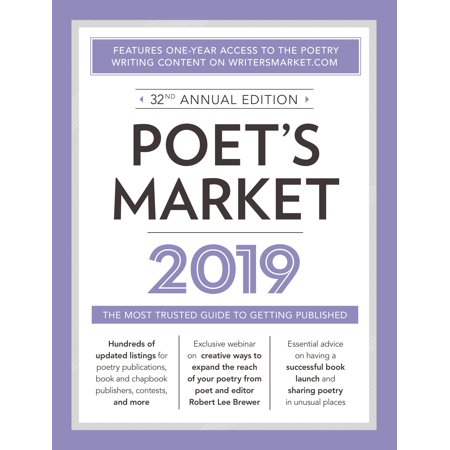 Poet's Market 2019 : The Most Trusted Guide for Publishing (Best Pc On The Market 2019)