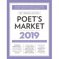 Poet's Market 2019 : The Most Trusted Guide for Publishing Poetry
