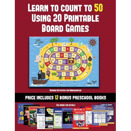 Number Activities for Kindergarten (Learn to Count to 50 Using 20 Printable Board Games) : A full-color workbook with 20 printable board games for preschool/kindergarten children.