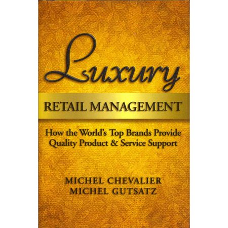 Luxury Retail Management  How The Worlds Top Brands Provide Quality Product And Service Support