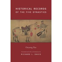Translations from the Asian Classics: Historical Records of the Five Dynasties (Hardcover)