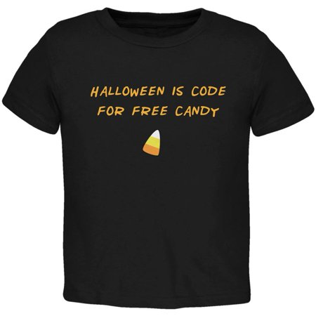 Halloween is Code For Free Candy Black Toddler T-Shirt](Fred Halloween)