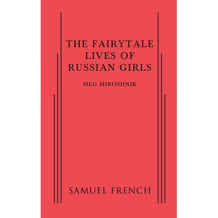 The Fairytale Lives of Russian Girls - Fairytale Girls