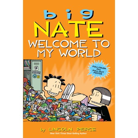 Big Nate: Welcome to My World (Paperback)