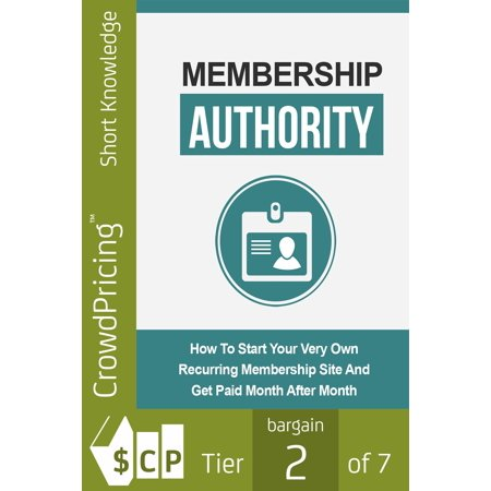 Membership Authority: Discover The Steps On How To Start Your Very Own Recurring Membership Site And Get Paid Month After Month! - (Best Paid Sports Streaming Sites)