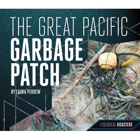 The Great Pacific Garbage Patch (Information On The Great Pacific Garbage Patch)