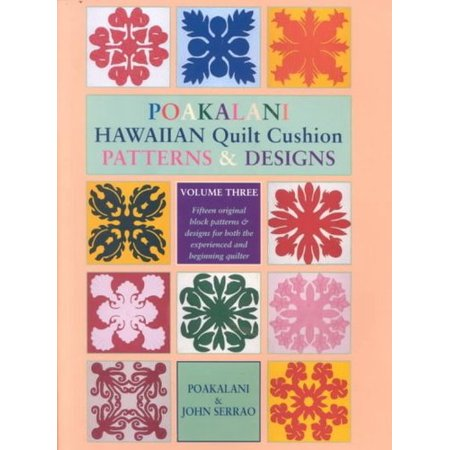 Poakalani Hawaiian Quilt Cushion Patterns and Designs : Volume Three