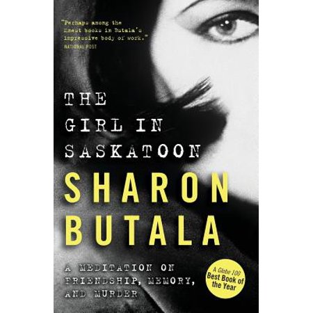 Girl in Saskatoon: A Meditation on Friendship, Memory, and (Friendship Memory Box)