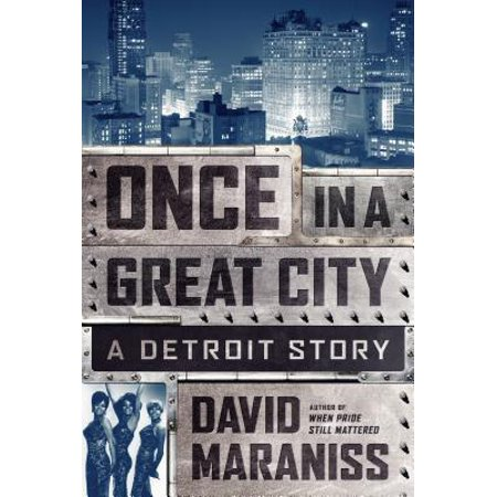 Once in a Great City : A Detroit - Party City In Detroit