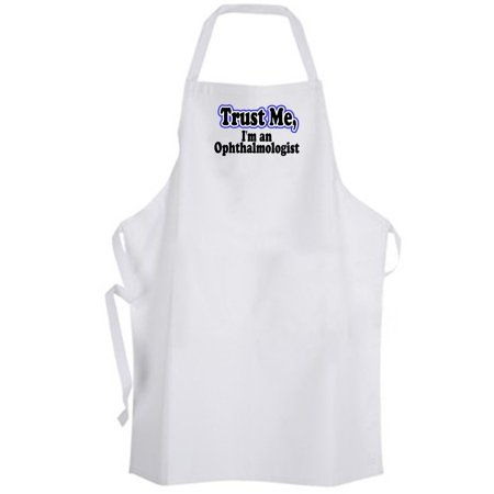 Aprons365   Trust Me  Im An Ophthalmologist   Apron   Eye Doctor
