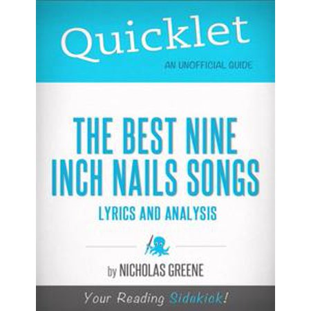 Quicklet on Best Nine Inch Nails Songs: Lyrics and Analysis - eBook](Song Lyrics About Halloween)