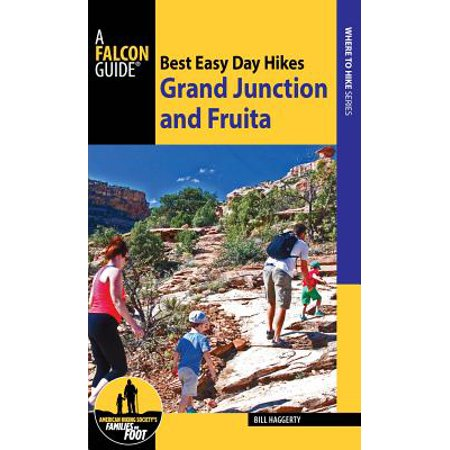 Best Easy Day Hikes : Grand Junction and Fruita