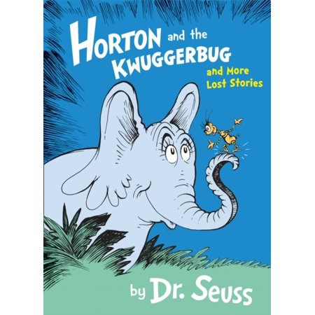 HORTON & THE KWUGGERBUG/MORE LOST STORIE