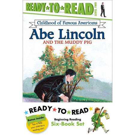 Childhood of Famous Americans Ready-to-Read Value Pack: Abe Lincoln and the Muddy Pig   Albert Einstein   John... by