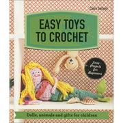 Pavilion Books Easy Toys to Crochet