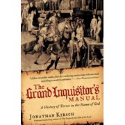 The Grand Inquisitor's Manual : A History of Terror in the Name of God (Paperback)