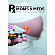 Moms & Meds: Navigating Pregnancy & Psychiatric by