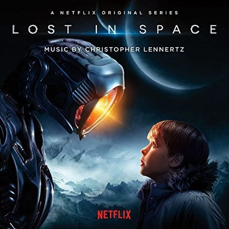 Lost In Space (A Netflix Original Series) Soundtrack