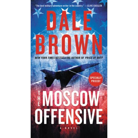 Brad McLanahan: The Moscow Offensive by Dale Brown
