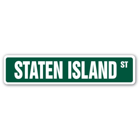 STATEN ISLAND Street Sign NY NYC New York borough | Indoor/Outdoor |  24
