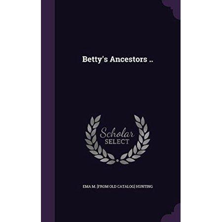 Betty's Ancestors .. - image 1 de 1