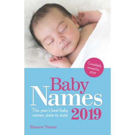 Baby Names 2019 : This Year's Best Baby Names: State to (Best Child Names 2019)