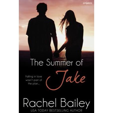 The Summer of Jake - eBook (Jake And Rachel Packed To The Rafters)