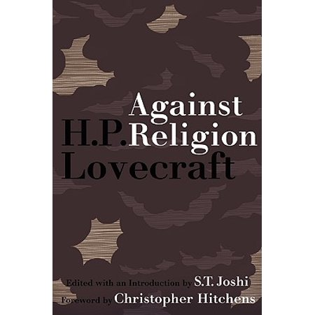 Against Religion : The Atheist Writings of H.P.