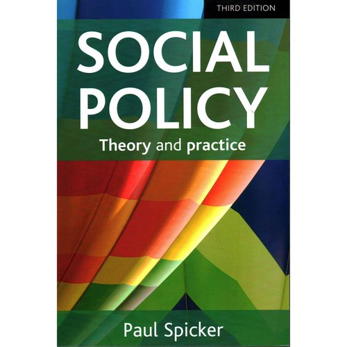 Social Policy: Theory and Practice