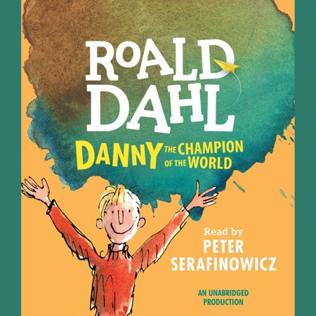 Danny the Champion of the World - Audiobook