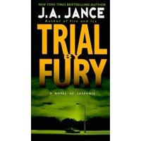 J. P. Beaumont Novel: Trial by Fury (Paperback)