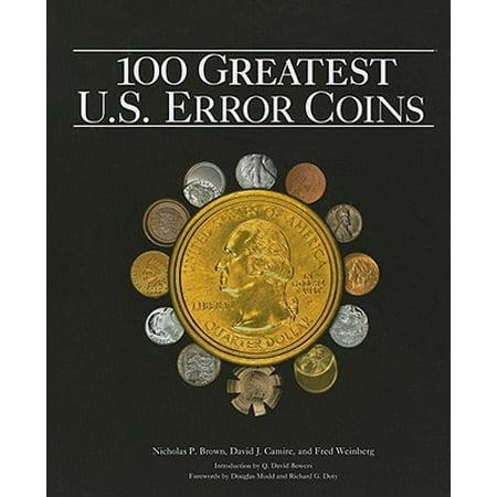 The 100 Greatest U S  Error Coins