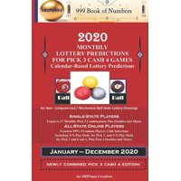 2020 Monthly Lottery Predictions for Pick 3 Cash 4 Games: Calendar-Based Lottery Predictions (Paperback)