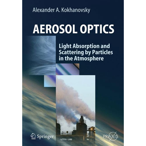 Aerosol Optics: Light Absorption and Scattering by Particles in the Atmosphere