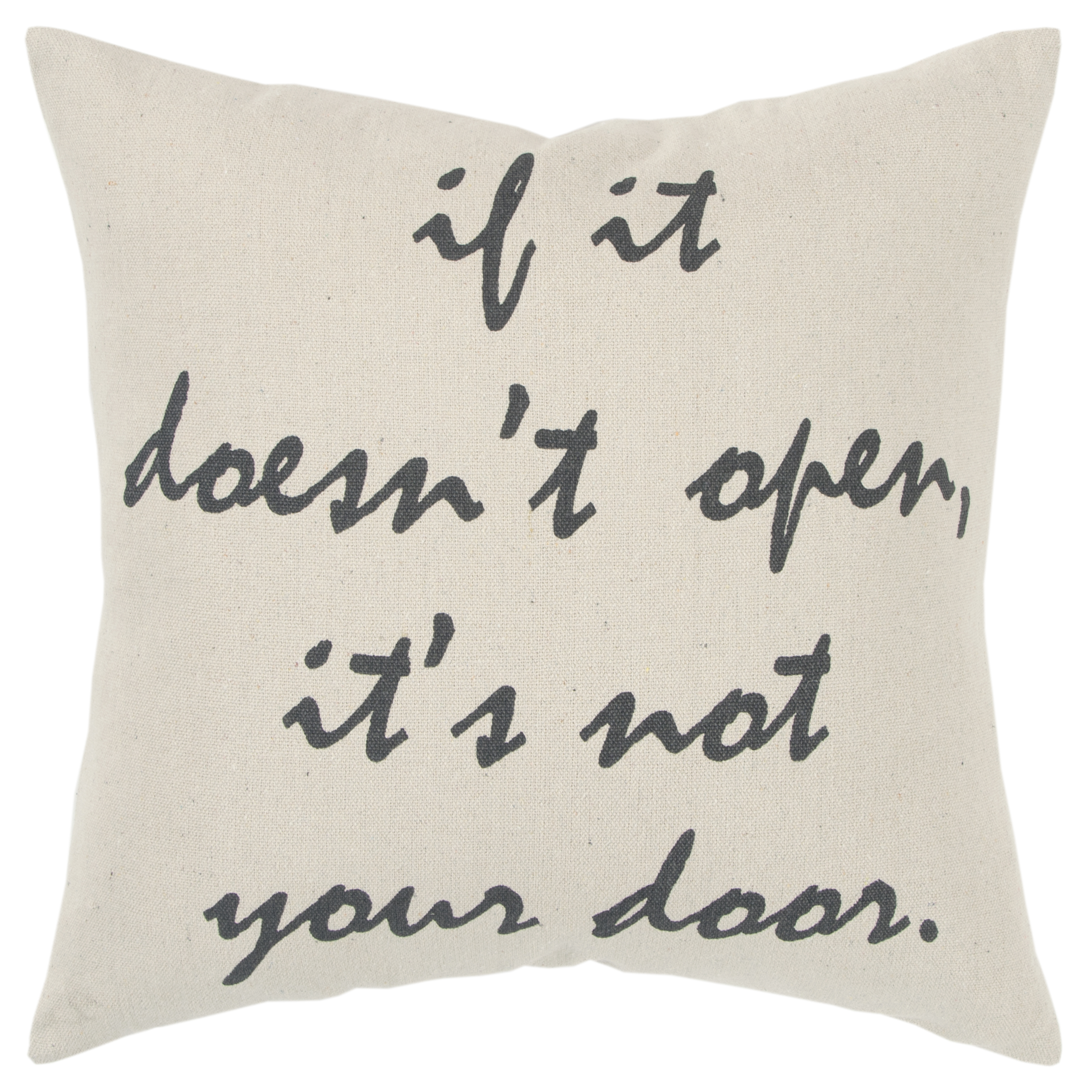 """Rizzy Home Decorative Down Filled Throw Pillow """"If It Doesn'T Open It'S Not Your Door"""" 20""""X20"""" Natural"""
