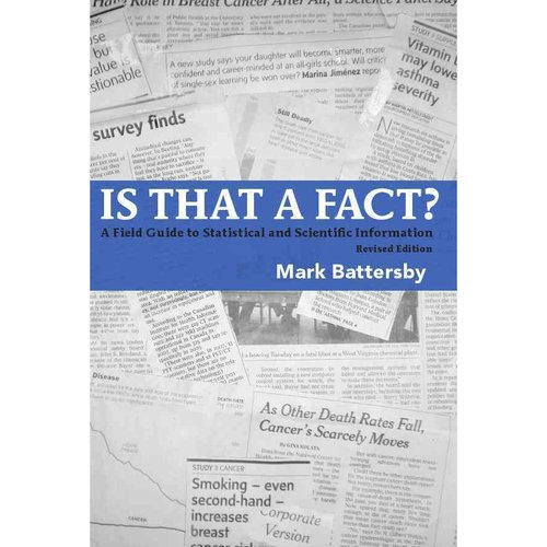 Is That a Fact? Revised Edition: A Field Guide to Statistical and Scientific Information