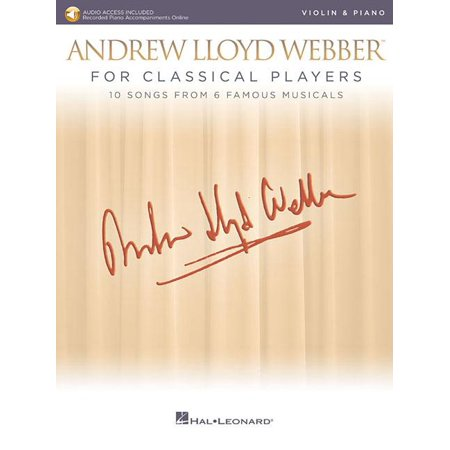 Andrew Lloyd Webber for Classical Players - Violin and Piano: With Online Audio of Piano Accompaniments (Other) Andrew Lloyd Webber Import