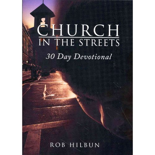 Church in the Streets: 30 Day Devotion