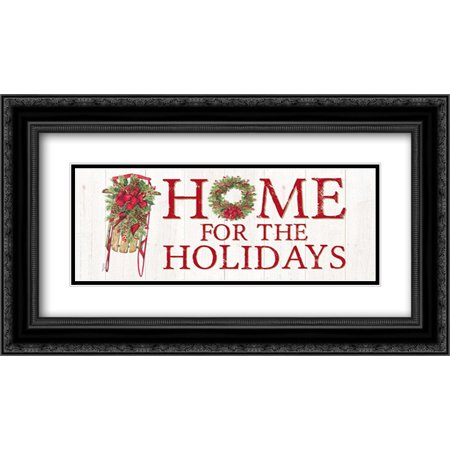 Home for the Holidays Sled Sign 2x Matted 24x14 Black Ornate Framed Art Print by Reed, Tara