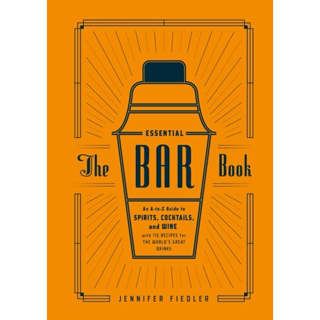 The Essential Bar Book : An A-to-Z Guide to Spirits, Cocktails, and Wine, with 115 Recipes for the World's Great - Wassail Drink Recipe