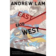 East Eats West: Writing in Two Hemispheres (Paperback)