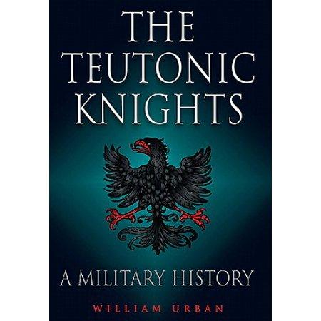 - Teutonic Knights