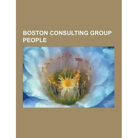 Boston Consulting Group People  Benjamin Netanyahu  Mitt Romney  John Legend  John Paulson  Harold L  Sirkin  Margaret Spellings  Indra Nooyi  Steve P