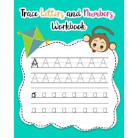 Trace Letters and Numbers Workbook: Trace Letters and Numbers Workbook: Learn How to Write Alphabet Upper and Lower Case and Numbers (Paperback)