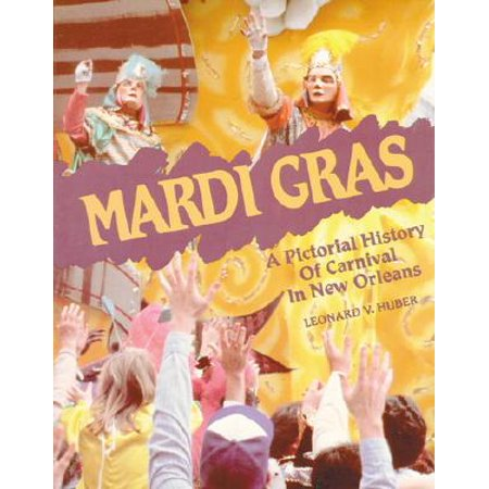 Mardi Gras Supplies In New Orleans (Mardi Gras : A Pictorial History of Carnival in New)