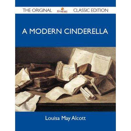 A Modern Cinderella - The Original Classic Edition - eBook](Cinderella Classic)